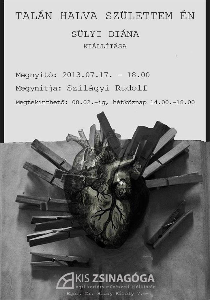 Sülyi Diána kiállítása az egri Kis Zsinagógában