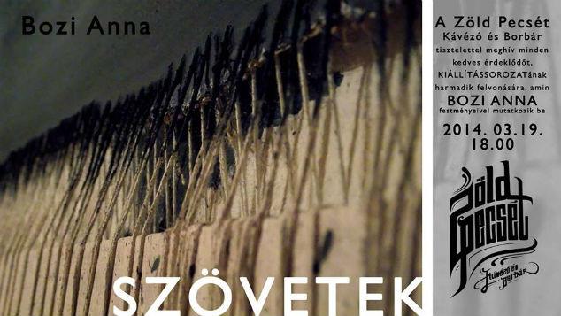 Szövetek – Bozi Anna kiállítása Egerben